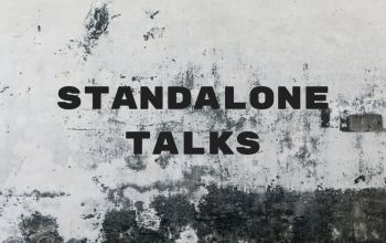 Standalone Talks